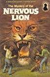 The Mystery of the Nervous Lion (Alfred Hitchcock and The Three Investigators)