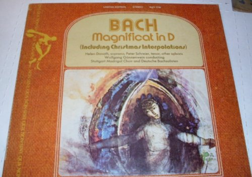 Bach: Magnificat in D (with Christmas Interpolations) / Helen Donath, Soprano; Peter Schreier, Tenor; & Other Soloists; Wolfgang Gonnenwein Conducting Stuttgart Madrigal Choir & Deutsche Bachsolisten [VINYL LP] [STEREO] (Christmas Tenor Trumpet)