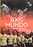 #1: Axis Mundo: Queer Networks in Chicano L.A.