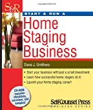 Start & Run a Home Staging Business (Start & Run Business Series)