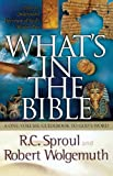 What's in the Bible, R. C. Sproul, 0849944600