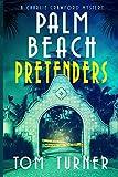 Palm Beach Pretenders (Charlie Crawford Palm Beach Mysteries)
