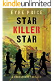 Star Killer Star (A Crossroads Thriller Book 3)