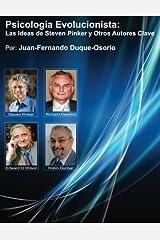 Psicología Evolucionista: Las Ideas de Steven Pinker y Otros Autores Clave (Spanish Edition) Paperback