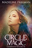 Download Circle Magic (Clearwater Witches Book 3) in PDF ePUB Free Online