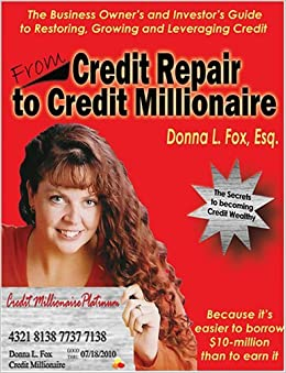 From Credit Repair to Credit Millionaire by Donna L. Fox (2004-10 ...