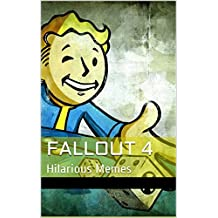 Fallout 4: Hilarious Memes, Jokes and More!