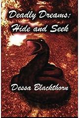Deadly Dreams: Hide and Seek Paperback