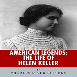American Legends: The Life of Helen Keller