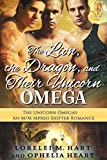 The Lion, the Dragon, and Their Unicorn Omega: An MM Mpreg Shifter Romance (The Unicorn Omegas Book 2)