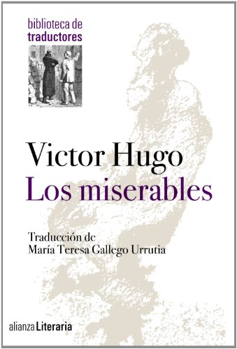 Los miserables / The Wretched (Spanish Edition)