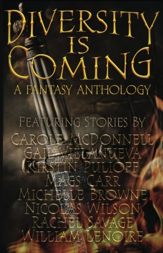 Diversity Is Coming: A High Fantasy Anthology