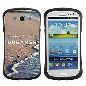 Suave TPU GEL Carcasa Funda Silicona Blando Estuche Caso de protección (para) Samsung Galaxy S3 I9300 / CECELL Phone case / / dream on dreamer sand beach ocean /