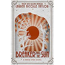Breaker and the Sun (A Paper Stars Novel Book 3)