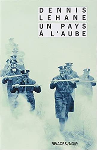 Un pays à l'Aube - Dennis Lehane