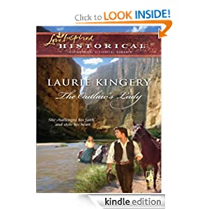 The Outlaw's Lady (Love Inspired Historical) Laurie Kingery