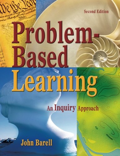 Problem-Based Learning: An Inquiry Approach (Volume 2)