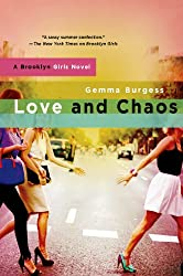 Love and Chaos: A Brooklyn Girls Novel
