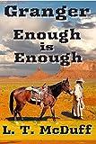 Granger: Enough is Enough