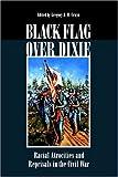 Black Flag over Dixie, , 0809326787