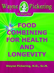 FOOD COMBINING FOR HEALTH AND LONGEVITY