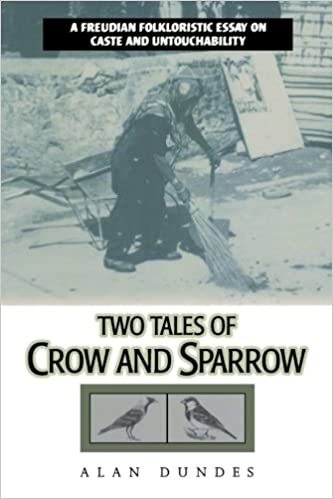com two tales of crow and sparrow a freudian folkloristic  com two tales of crow and sparrow a freudian folkloristic essay on caste and untouchability 9780847684571 alan dundes books