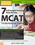 7 Full-length MCAT Practice Tests: 5 in the Book