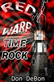 Time Rock (Red Warp Book 2)