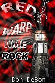 Time Rock (Red Warp Book 2) by [DeBon, Don]