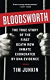 img - for Bloodsworth: The True Story of One Man's Triumph over Injustice (Shannon Ravenel Books (Paperback)) book / textbook / text book