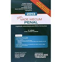 Mini Vade Mecum Penal 2013: Legislacao Selecionada Para Oab e Concursos