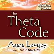 The Theta Code | Asara Lovejoy, Bonnie Strehlow