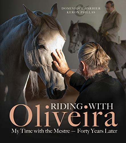 Pdf Outdoors Riding with Oliveira: My Time with the Mestre - Forty Years Later
