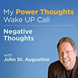 Negative Thoughts with John St. Augustine