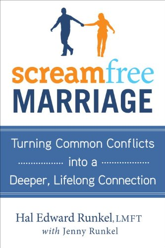 ScreamFree Marriage: Calming Down, Growing Up, and Getting Closer by Random House Audio
