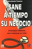 img - for Sane a Tiempo Su Negocio book / textbook / text book