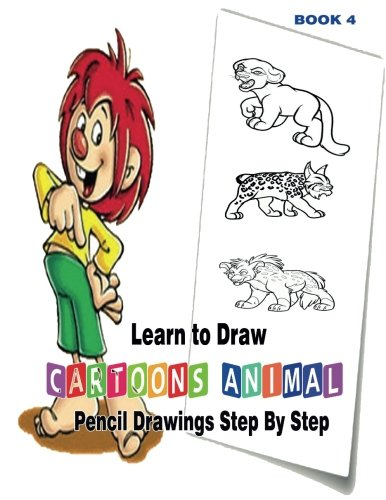 Learn to Draw Cartoons : Pencil Drawings Step By Step Book 5: Pencil Drawing Ideas for Absolute Beginners (How to Draw : Drawing Lessons for Beginners) (Volume 5)