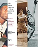 The SABR Baseball List and Record Book, Society for American Baseball Research Staff, 1416532455