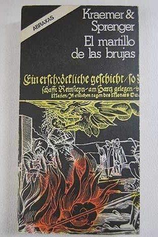 El martillo de las brujas : para golpear a las brujas y sus herejías con poderosa maza (El Martillo De Las Brujas)