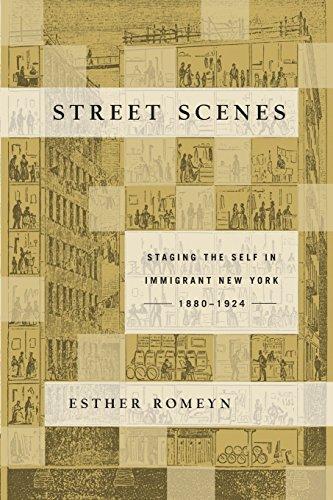 Nyc Street Scene (Street Scenes: Staging the Self in Immigrant New York, 1880–1924)