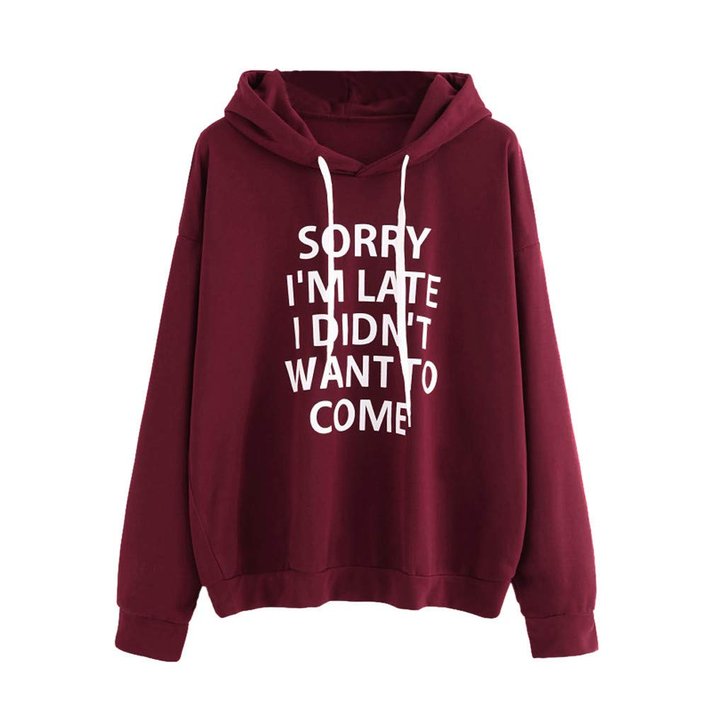 KaiCran Womens Fashion Letter Hooded Sweatshirt Sorry Im Late I Didnt Want to Come 7 Color
