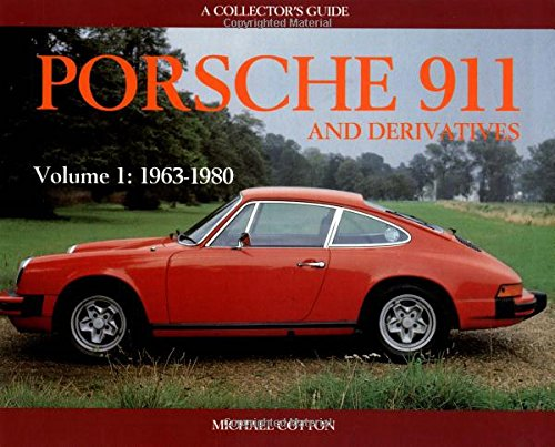 Porsche 911 and Derivatives: 1963-1980 v. 1: A Collectors Guide: Amazon.es: Michael Cotton: Libros en idiomas extranjeros