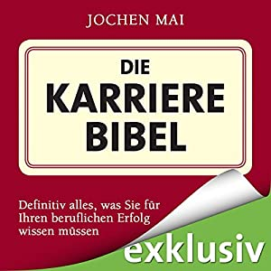 Die Karrierebibel Audiobook