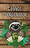 Chaos Coordinator: 2020-2021 Two Year Monthly Pocket Planner, Calendar & Schedule Agenda | Cute Cartoon Sloth 2 Year Organizer with Inspirational ... Book, Password Log, U.S. Holidays & Notes by Personal Planners 2020