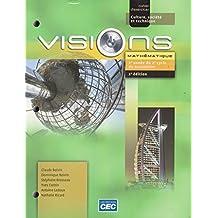Visions: Culture, société et technique - Mathématique 2e année du 2e cycle du secondaire - 2e édition - cahier d'exercices (French Language)