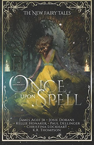 Once Upon a Spell (The New Fairy Tales) (Volume 2)