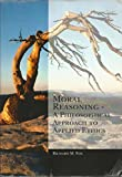 Moral Reasoning: A Philosophical Approach to Applied Ethics, Richard M Fox, 0495077895