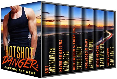 Hotshot Danger: Packing the Heat: Action, Suspense, Hot Romance Boxed Set (Hotshot Romance Collection Book 2)