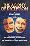 The Agony of Deception, Ron Rigsbee and Dorothy Bakker, 0910311072