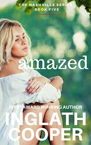The Nashville Series - Book Five - Amazed